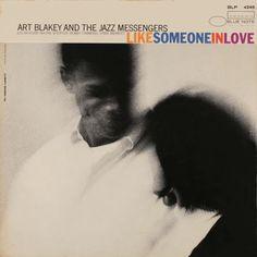 Art Blakey and the Jazz Messengers: Like Someone In Love / Design Reid Miles