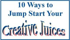 Click here to discover 10 Ways to Jump Start Your Creative Juices http://bellacraftsquarterly.com/ways-jump-start-your-creative-juices