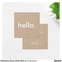 Minimalist Rustic Kraft Hello Square Business Cards.  Designed for you by CrispinStore
