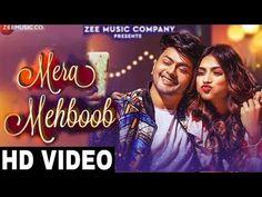 Mera Mehboob Latest Song Lyrics Mera Songs