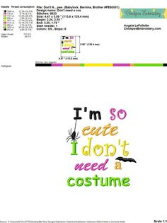 Instant Download: I'm So Cute I Don't Need a by ChickpeaEmbroidery