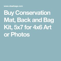 Buy Conservation Mat, Back and Bag Kit, 5x7 for 4x6 Art or Photos