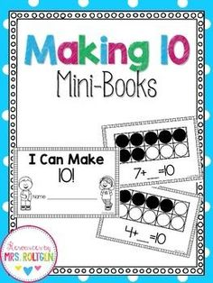 Making Ten Mini-Book - This is a no-prep mini-book designed to help students practice making combinations to 10. Students will use a bingo dauber, stickers, or crayons to complete 10 frames and then fill in an addition sentence. This FREE printable book is a great way to reinforce your math concepts with your Kindergarten classroom or home school students. Make sure to grab your freebie today!
