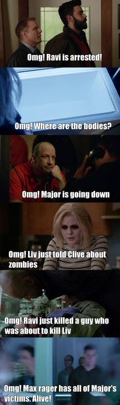I am calling this episodes, the OMG! Episode  I was on the edge of my seat. Both cases the meat cute and chaos killer were building the suspense only to have the major (haha!) OMG! Moment of the whole season when Liv told and showed Clive that zombies do exist . What an episode! And Yay for Drake being alive