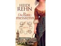 Die Liebe der Baumeisterin - Roman / Heidi Rehn #Ciao