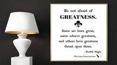William Shakespeare Be Not Afraid of Greatness Shakespeare