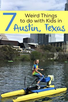 Top 7 Weird Things to do with Kids in Austin - Traveling Mom