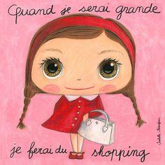 """Tableau d'Isabelle Kessedjian """"Quand je serai grande, je ferai du shopping"""" - Le Coin des Créateurs"""