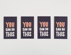 You can do this. You can do this. Mini encouragement cards by Haven Paperie. Great gift for teachers!