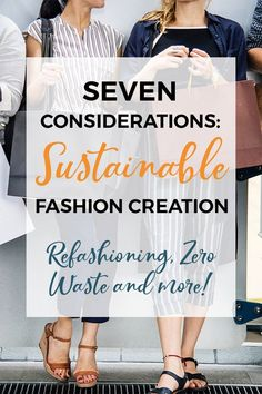 Fashion is more than just consuming. Here are seven considerations for when you're making your own clothes. Perhaps you like to refashion old clothes? Or maybe you are great at zero waste techniques? There are other things to consider - click to learn more! #sewing #zerowaste #sustainablefashion Tailored Fashion, Sew Your Own Clothes, Sewing Courses, Fair Trade Fashion, Fashion Images, Sewing Techniques, Ethical Fashion, Sustainable Fashion, Fashion Sewing