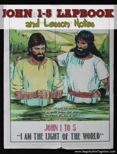 This particular lapbook was created for a Bible School Sunday School sessions) for a year old class. It could also be used in Sunday School when covering the lessons in John 1 to or even… John 1 5, Life Of Christ, Sunday School Lessons, Son Of God, Bible Lessons, New Testament, Birth, Crafts For Kids, Activities