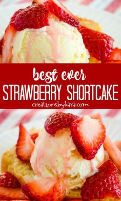 Best Ever Strawberry Shortcake - homemade pound cake vanilla ice cream and sweetened juicy strawberries. It doesn't get better than this! -from Creations by Kara Shortcake Recipe Easy, Homemade Strawberry Shortcake, Strawberry Shortcake Recipe With Pound Cake, Homemade Pound Cake, Pound Cake Recipes, Strawberry Dessert Recipes, Strawberry Desserts, Summer Desserts, Minho