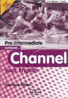 H Q Mitchell - J Scott: Channel Your English Pre-Intermediate Workbook című munkafüzetét ajánljuk a COLUMBUS NYELVSTÚDIÓ érettségire való felkészítésére jelentkező tanulók számára. Accounting, Teacher, Professor, Teachers