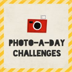 Photo-A-Day Challenges