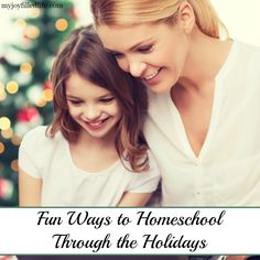 You can homeschool through the holidays and have fun learning while enjoying the holiday season!
