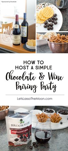 How to Host a Chocolate & Wine Pairing Party #ad via @brookside_choc *Fun ideas and hosting tips! I'd love to try this with friends.