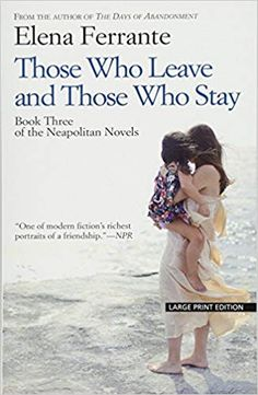 A review from the third book of Elena Ferrante.