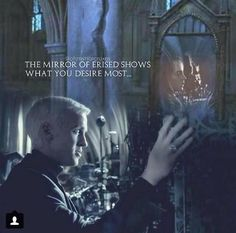 """""""The mirror of Erise shows what you desire most..."""""""