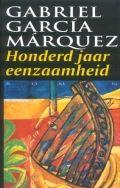 Gabriel Garcia Marquez - Honderd jaar eenzaamheid