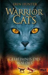 Warrior Cats - Geheimnis des Waldes (Band 3)