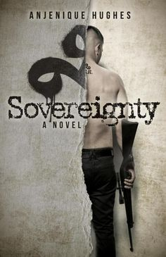 Sovereignty by Anjenique Hughes - July 19th 2016 by Morgan James Publishing