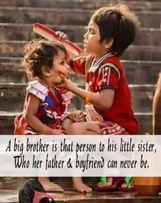 But i have small brother Brother Sister Relationship Quotes, Bro And Sis Quotes, Brother Sister Love Quotes, Nephew Quotes, Sister Quotes Funny, Brother Birthday Quotes, Little Boy Quotes, Daughter Poems, Funny Sister
