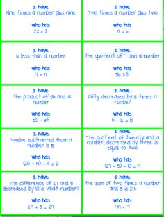 "I Have, Who Has - Translating Words into Math/ Writing Expressions and Equations from KlaRenays Shop on TeachersNotebook.com (4 pages) - Here is the lovely ""I have, who has"" game. This is the perfect activity to get students engaged in translating words into math/writing expressions and equations. My students love it! There is a class set of thirty cards. All cards should be u"