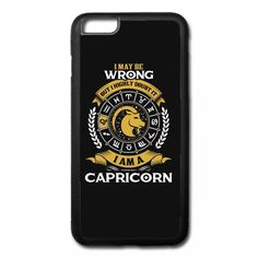 I May Be Wrong But I Highly Doubt It I Am A Capricorn iPhone 6/6s Plus Rubber Case