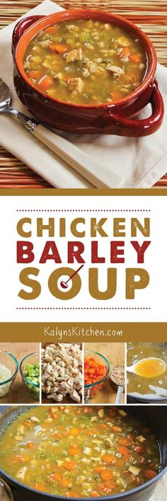 Chicken Barley Soup is delicious cold-weather comfort food. The kids will love this for dinner! [found on KalynsKitchen.com]
