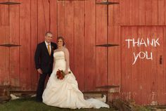 """thank you wedding photo  Stand near a barn/building so that """"Thank You"""" can we written afterwards on the computer. Awesome for thank you cards!   Dina Godzik Photography"""