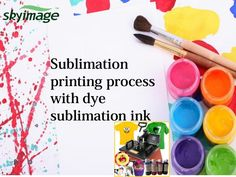 Sublimation Printing Process With Dye Sublimation Ink