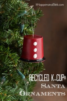 Recycled K-Cup® Santa Ornament     Use an empty K-Cup® to create this Santa ornament. It's a fun recycled craft for Christmas!