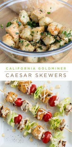 Chicken Caesar Salad Skewers: Who needs a plate when you can enjoy your favorite salad on a stick? Make yours with California Goldminer Sourdough croutons.