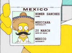 Best Of Homer Simpson Homer Simpson, Simpsons Simpsons, Simpsons Frases, The Simpsons Tumblr, Simpsons Tattoo, Simpsons Drawings, Simpson Tumblr, Mexican Jokes, Mexican Funny