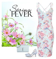 """""""Spring Fling"""" by pink1princess ❤ liked on Polyvore featuring Sole Society and Yves Saint Laurent"""