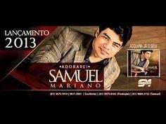 Samuel Mariano - CD - ADORAREI - 5° Lá vem mais dois