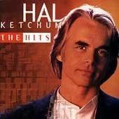 Hal Ketchum - Hits Collection