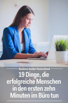 Was macht ihr als erstes, wenn ihr ins Büro kommt? Die ersten 10 Minuten geben den Ton für den Rest des Tages an. Artikel: BI Deutschland Foto: Shutterstock/BI