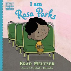 how to talk to kids about prejudice | I Am Rosa Parks by Brad Meltzer and Christopher Eliopoulos