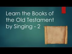 This song helps students (and teachers) learn the books of the Old Testament.  I found this particular version on youtube. Old Testament Books: Genesis Exodus Leviticus Numbers Deuteronomy Joshua J...