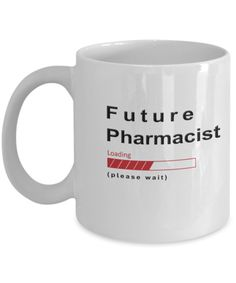 Funny Future Pharmacist Coffee Mug Future Pharmacist Loading Please Wait Cup Gifts for Men and Women We create fun coffee mugs that are sure to please the recipient. Tired of boring gifts that don't last? Give a gift that will amuse them for years!A GIFT THEY WILL ADORE - Give them a mug to shout about! Our funny cof