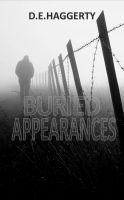 Buried Appearances, an ebook by D.E. Haggerty at Smashwords