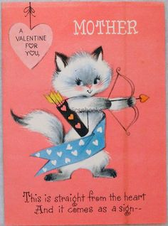 #555 60s AS IS, Kitten, Cat, Vintage Valentine Greeting Card