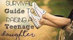 Survival Guide to Raising a Teenage Daughter. How women raise a teenage daughter without... (scheduled via http://www.tailwindapp.com?utm_source=pinterest&utm_medium=twpin&utm_content=post99992947&utm_campaign=scheduler_attribution)