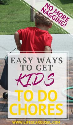10 Easy Ways to Get Kids to Do CHORES | Perfect chores by age. No more chore charts. Find your perfect Chore System to get your children to help around the house. Chore ideas list for your toddler, preschooler, child and teen!