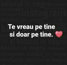 😁o sa te fac să înțelegi intr.o zi, ai sa vezi🤗😘 Let Me Down, Let It Be, I Love You, My Love, Cute Texts, Life Is Good, Crushes, Best Friends, Tumblr