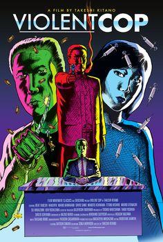 US re-release poster for VIOLENT COP (Takeshi Kitano, Japan, 1989) Artist: Ben Marra Poster source: Comics Alliance