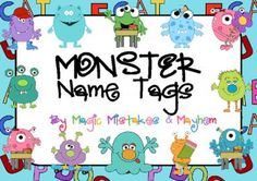 Free Cute Name Tags- Monsters with letters in the background from Magic Mistakes & Mayhem on TeachersNotebook.com -  (15 pages)  - Cute Monster Name Tags on a background of letters and words  Perfect for laminating and labeling bag hooks, cubby holes or desks.