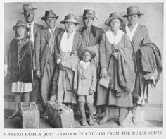 "A snapshot of the Great Migration -- ""A negro family just arrived in Chicago from the rural South""   Source: The Negro in Chicago; a study of race relations and a race riot, by the Chicago Commission on Race Relations. The University of Chicago Press, c. 1922. now at Schomburg Center for Research in Black Culture, New York Public Library"