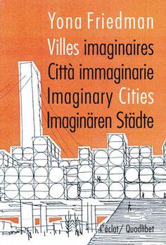 Villes imaginaires / Città immaginarie